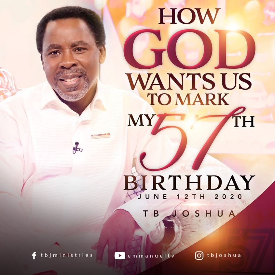 Happy 57th Birthday, Tb Joshua, SCOAN